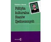 Szczegóły książki POLITYKA KULTURALNA STANÓW ZJEDNOCZONYCH
