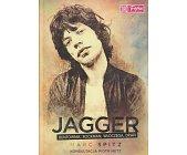 Szczegóły książki JAGGER - BUNTOWNIK, ROCKMAN, WŁÓCZĘGA, DRAŃ