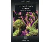 Szczegóły książki PRZEKLEŃSTWO ADAMA - PRZYSZŁOŚĆ BEZ MĘŻCZYZN (NA ŚCIEŻKACH NAUKI)
