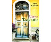 Szczegóły książki UKRYTA TOSKANIA