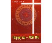 Szczegóły książki UTOPIJNY RAJ - NEW AGE