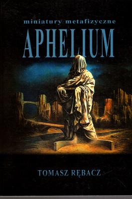 APHELIUM - MINIATURY METAFIZYCZNE