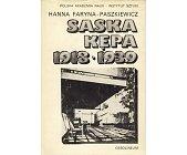 Szczegóły książki SASKA KĘPA 1918 - 1939