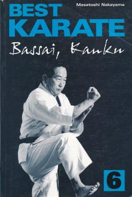 BEST KARATE 6 - BASSAI, KANKU