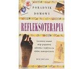 Szczegóły książki REFLEKSOTERAPIA - PORADNIK DOMOWY