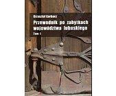 Szczegóły książki PRZEWODNIK PO ZABYTKACH WOJEWÓDZTWA LUBUSKIEGO - 3 TOMY