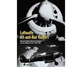 Szczegóły książki LUFTWAFFE HIT-AND-RUN RAIDERS