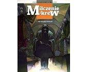 Szczegóły książki MILCZENIE I KREW - NOC WILCZEJ STRZELBY