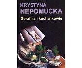 Szczegóły książki SERAFINA I KOCHANKOWIE