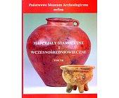 Szczegóły książki MATERIAŁY STAROŻYTNE I WCZESNOŚREDNIOWIECZNE - TOM VII