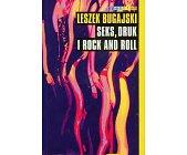 Szczegóły książki SEKS, DRUK I ROCK AND ROLL