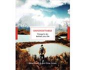Szczegóły książki UNFORGETTABLE THINGS TO DO BEFORE YOU DIE