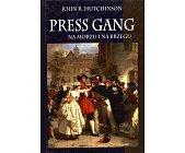 Szczegóły książki PRESS GANG NA MORZU I NA BRZEGU