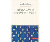 Szczegóły książki BURBONOWIE POZBAWIENI TRONU