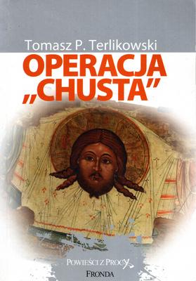 "OPERACJA ""CHUSTA"""