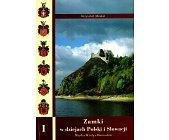 Szczegóły książki ZAMKI W DZIEJACH POLSKI I SŁOWACJI - 2 TOMY