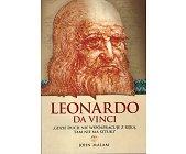 Szczegóły książki LEONARDO DA VINCI - GDZIE DUCH NIE WSPÓŁPRACUJE Z RĘKĄ....