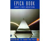 Szczegóły książki EPICA BOOK - EUROPE'S BEST ADVERTISING