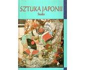 Szczegóły książki SZTUKA JAPONII - STUDIA