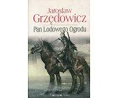 Szczegóły książki PAN LODOWEGO OGRODU - TOM 1