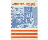 Szczegóły książki AMERYKA - MIASTO