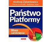 Szczegóły książki PAŃSTWO PLATFORMY - BILANS ZAMKNIĘCIA