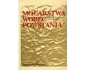 Szczegóły książki MOCARSTWA WOBEC POWSTANIA