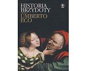 Szczegóły książki HISTORIA BRZYDOTY