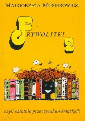 FRYWOLITKI 2