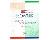 Szczegóły książki POLSKO-ANGIELSKI SŁOWNIK JĘZYKA MYŚLIWSKIEGO