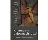 Szczegóły książki KILKUNASTU GNIEWNYCH LUDZI