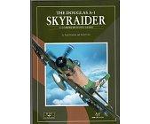 Szczegóły książki THE DOUGLAS A-1 SKYRAIDER