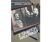 Szczegóły książki Z TAJNYCH ARCHIWÓW