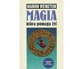 Szczegóły książki MAGIA, KTÓRA POMAGA ŻYĆ