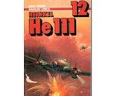 Szczegóły książki HEINKEL HE 111 - MONOGRAFIE LOTNICZE NR 12