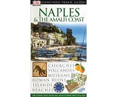 Szczegóły książki EYEWITNESS TRAVEL GUIDES - NAPLES AND THE AMALFI COAST