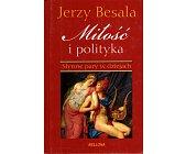 Szczegóły książki MIŁOŚĆ I POLITYKA