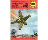 Szczegóły książki PRZECIWPANCERNY POCISK KIEROWANY 3M6 (TYPY BRONI I UZBROJENIA - ZESZYT 39)