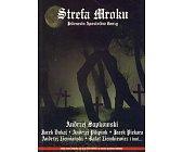 Szczegóły książki STREFA MROKU. JEDENASTU APOSTOŁÓW GROZY