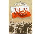 Szczegóły książki NIEMEN 1920 (ZWYCIĘSKIE BITWY POLAKÓW, TOM 35)