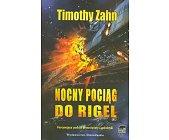 Szczegóły książki NOCNY POCIĄG DO RIGEL