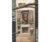 Szczegóły książki ZAJDEL 2003 - ANTOLOGIA