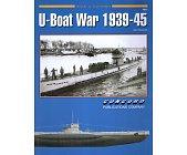 Szczegóły książki U-BOAT WAR 1939-45 (ARMOR AT WAR SERIES 7071)
