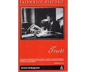 Szczegóły książki TROCKI - TAJEMNICE HISTORII
