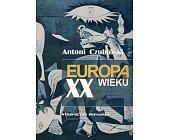Szczegóły książki EUROPA XX WIEKU