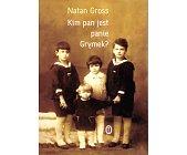 Szczegóły książki KIM PAN JEST, PANIE GRYMEK?
