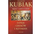 Szczegóły książki PIĘKNO I GORYCZ EUROPY - DZIEJE GREKÓW I RZYMIAN