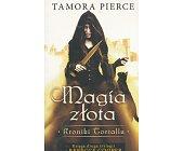 Szczegóły książki MAGIA ZŁOTA - KRONIKI TORTALLU, TOM II