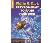 Szczegóły książki PRZYPOMNIMY TO PANU HURTOWO