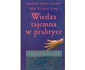 Szczegóły książki WIEDZA TAJEMNA W PRAKTYCE
